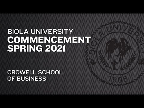 Crowell School of Business — Commencement Spring 2021