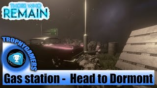 Those Who Remain – Gas Station Area - Head to Dormont - Playthrough Part 2