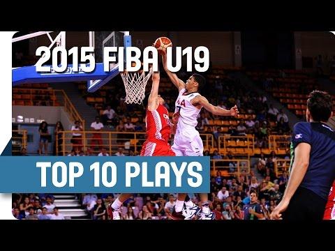 Top 10 Plays - 2015 FIBA U19 World Championship