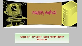 Apache HTTP Server Administration: Part 2 Hosting