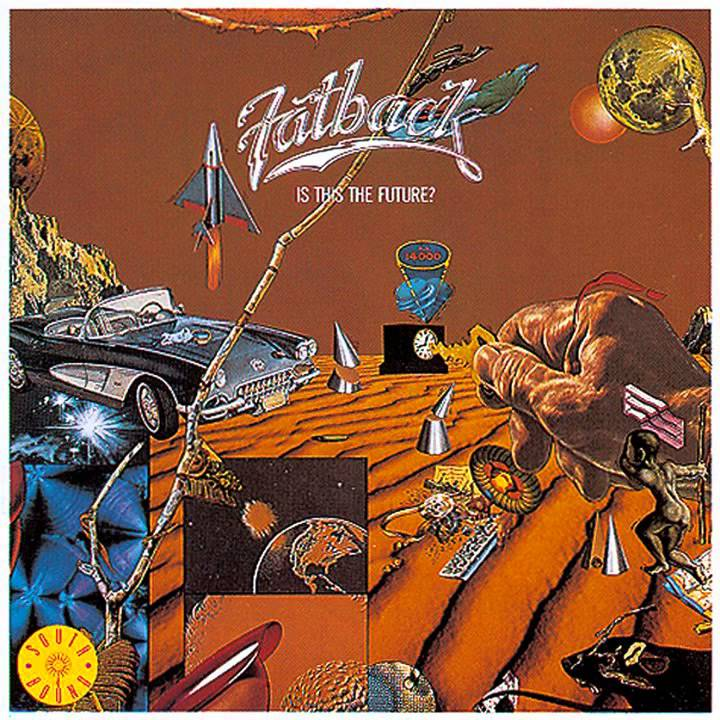 Fatback Band Is This The Future Wicky Wacky