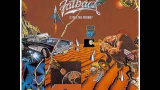 Fatback - Is This the Future? (Official Audio)