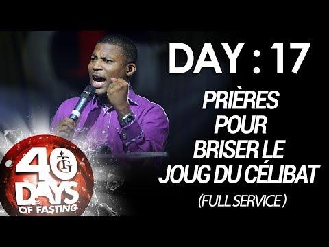 Pasteur Gregory Toussaint | 40-DAY FAST - DAY 17 I Prières pour Briser le Joug du Célibat