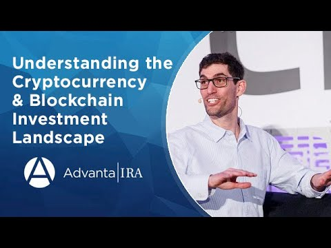 Understanding The Cryptocurrency & Blockchain Investment Landscape