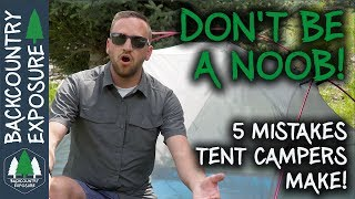 5 Mistakes Every Nęw Tent Camper Makes