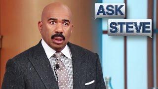 Ask Steve: It ain't happenin'     STEVE HARVEY