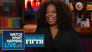 Oprah Winfrey On The Last Time She Smoked Weed | Plead The Fifth | WWHL