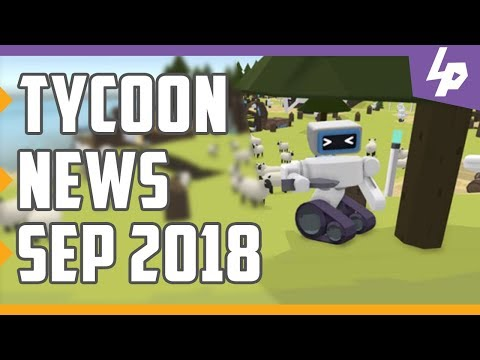 Tycoon and Business Management Games News -  September 2018