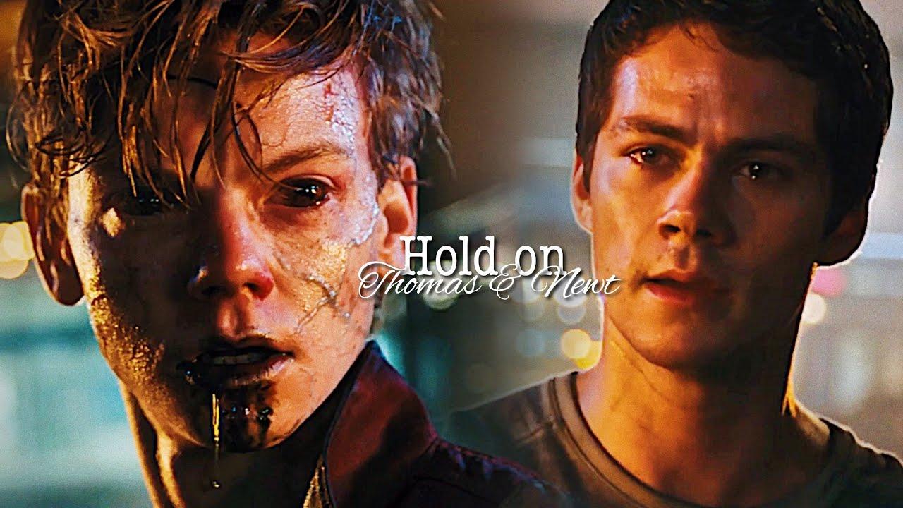 •Thomas & Newt•    Hold on    The Maze runner