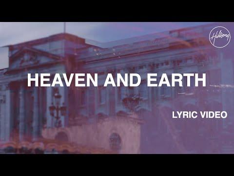 Heaven And Earth Lyric Video - Hillsong Worship
