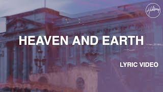Heaven & Earth | Hillsong Worship [Lyric Video]