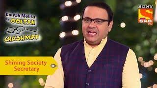 Your Favorite Character | Mr. Bhide, The Shining Society Secretary | Taarak Mehta Ka Ooltah Chashmah