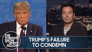Trump Fails to Condemn White Supremacists at Debate | The Tonight Show