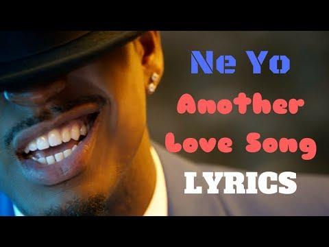 Ne Yo-Another Love Song (LYRICS)