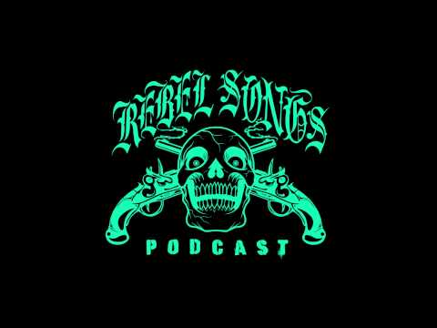 Rebel Songs Ep 93: It's 2015 Step the Fuck Up