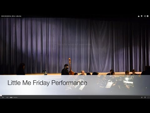 WHS MUSICAL 2014: Little Me