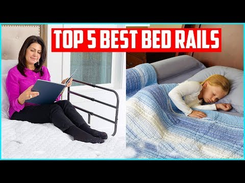 Top 5 Best Bed Rails For Adults And Toddlers 2019