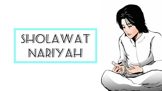 Download SHOLAWAT NARIYAH.Mp3 || Bikin Hati Tenang