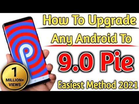 How To Upgrade Any Android Device To 9.0 PIE Android 2019[  Without PC WITHOUT ROOT ]