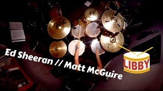 Bloodstream - Ed Sheeran DRUM COVER (Matt McGuire Cover)