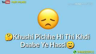 Sad whatsapp status on Nain music