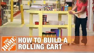 How To Build A Rolling Storage Cart With Ana White - The Home Depot