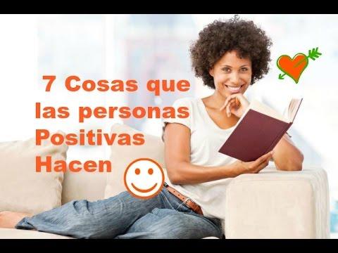 7 cosas que las personas positivas hacen youtube - Energias positivas en las personas ...