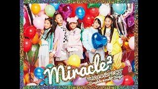 miracle² from ミラクルちゅーんず! 『MIRACLE☆BEST』アルバム紹介ビデオ thumbnail