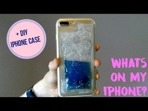 What's On My Iphone + Bonus DIY Phone Case