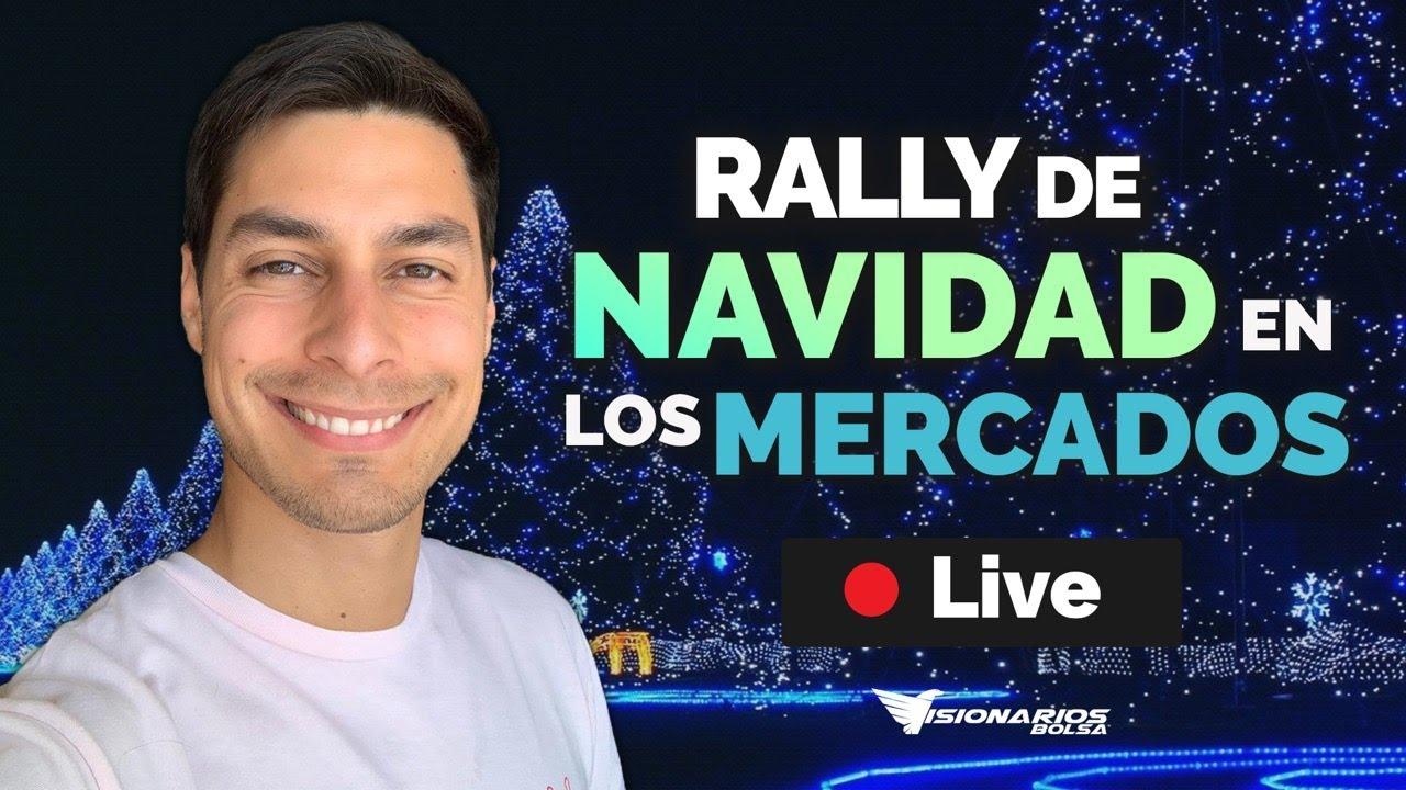 📈 ¿Tendremos Rally de Navidad Este Año en los Mercados?🎅🏼