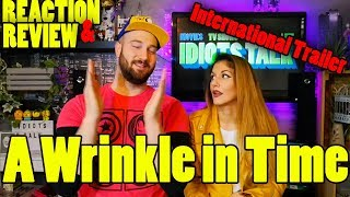 A Wrinkle in Time International Trailer 1 -  Reaction and Review