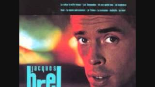 Watch Jacques Brel La Colombe video