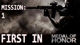 Medal of Honor - Mission 1 - First In