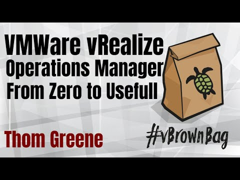VMware vRealize Operations Manager: From Zero to Useful by Thom Greene (@tbgree00)