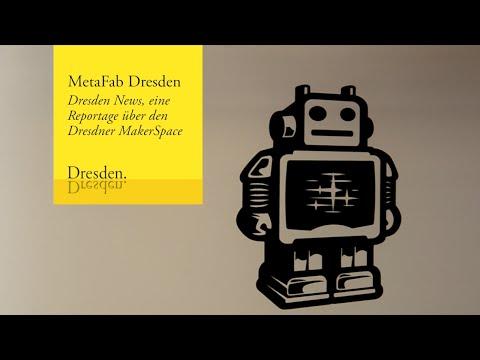 Dresden Makerspace Reportage