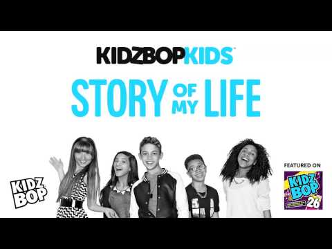 KIDZ BOP Kids - Story Of My Life (KIDZ BOP 26)