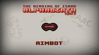 Binding of Isaac: Alphabirth - Aimbot