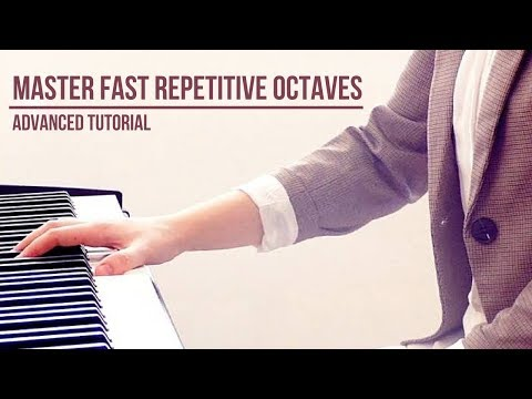 Master Fast, Long, Repetitive Octaves - (Liszt Rhapsody 6)