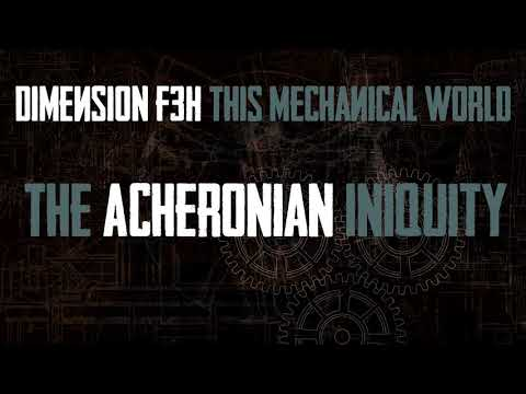 Dimension F3H - The Acheronian Iniquity