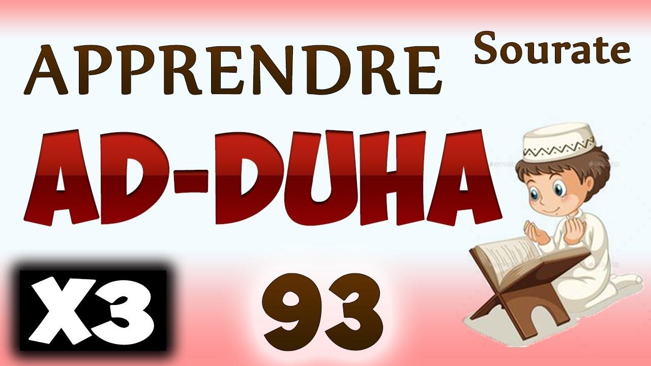 Download Apprendre sourate Ad-Duha 93 (Al Doha) (Répété 3 fois) cours tajwid coran [learn surah 93 douha]