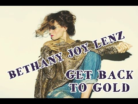 Bethany Joy Lenz | Get Back To Gold - live (Lyrics & Traduction)