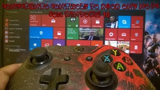 CONECTANDO CONTROLE DO XBOX ONE NO PC COM WINDOWS 10 !