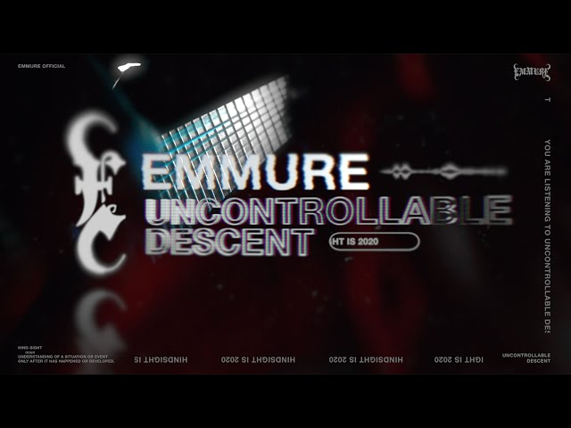 EMMURE - UNCONTROLLABLE DESCENT (Official Visualizer)