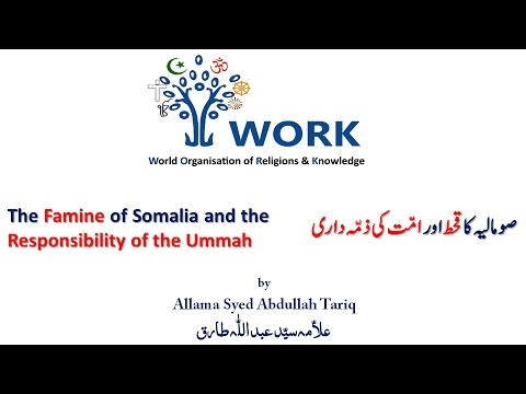 The Famine of Somalia and the Responsibility of the Ummah