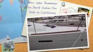 New 2015 Jeanneau 44 Deck Salon Sailboat Yacht For Sale in California By: Ian Van Tuyl Yacht Broker