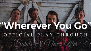 """Wherever You Go"" OFFICIAL GUITAR PLAY THROUGH"