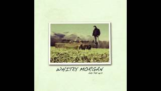 Whitey Morgan and the 78's - Hard Scratch Pride