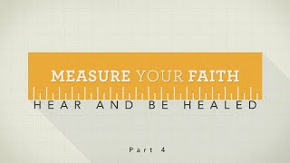 Measure Your Faith Pt. 4 | Pastor Mike Childs 9-6-20