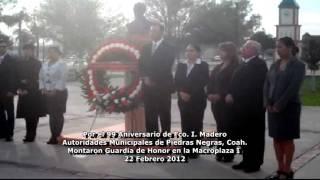 Por el 99 Aniversario de Fco. I. Madero Autoridades Municipales de Piedras Negras Coah.