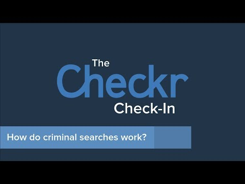What Actually Happens In A Criminal Background Check? - The Checkr Check-In